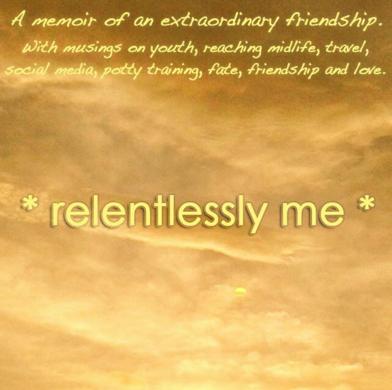 Relentlessly Me